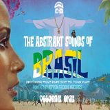 The Abstrakt Sounds Of Brasil  VOL 1 | Presented by Abstrakt Sounds // Nippon Groove Records | 2017