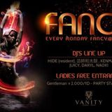 EVERY MONDAY FANCY at VANITY LOUNGE, DJ KENMAKI Short Mix 26mim