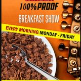 The 100% Proof Breakfast Show broadcast live 19.1.18