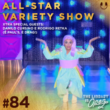#84 All Star Variety Show