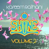 Kareem Raïhani SHiNE Vol. 2