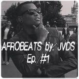 Afrobeats #1 - JVDS
