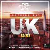 @DJDAYDAY_ / Nothing But UK Vol 4