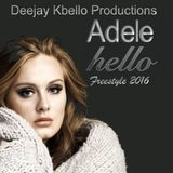 Adelle Hello 2 Versões for Mixcloud by Deejay Kbello Productions