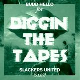 Budd Hello - Slackers United (DigginTheTapes Radio Mix)