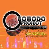 Komodo Project Radioshow presented by Jim Kashel (08/03/2013)