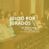 30 de JUL - Juicio por jurados