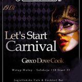 Grëco - Let's Start Carnival 19/01/19 @Jagiellońska Cafe&Cocktail Bar Żywiec