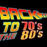 BACK TO THE 70'S & 80'S