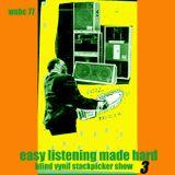 Easy Listening Made Hard  -episode 3