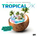 Tropical 2K