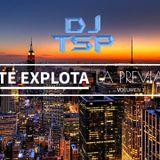 DJ TSP - Te Explota La Previa Vol 1. (Reggaeton)