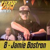 Flex Up Crew The Mix #08 - Jamie Bostron