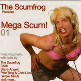 The Scumfrog - Mega Scum! 01 [2006]