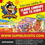 SUPERLOUSTIC.COM - Interview Claude Lombard (avec Vincent, le 17 septembre 2017)