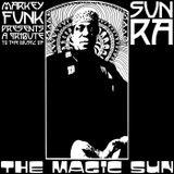 The Magic Sun (Sun Ra Tribute Mix) (2011)