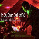 Yair Garcia's In Da Club Set 2016