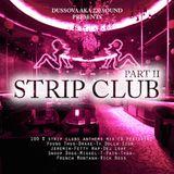 "Dussova Sound - ""Strip Club"" mixcd Pt 2 ""Good Girl vs Bad Girl"" 100% RnB"