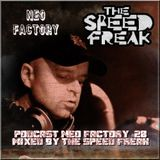The Speed Freak - Podcast Neo Factory #28, 12-2016