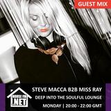 Steve Macca B2B Miss Ray -  Deep Into The Soulful Lounge 08 JUL 2019