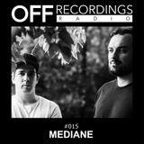 OFF Recordings Radio 15 with Mediane