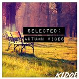 SELECTED - Autumn Vibes