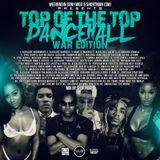"TOP OF THE TOP DANCEHALL (WAR EDITION) ""MIX BY @SMOWNBOSS"