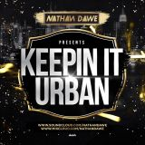 KEEPIN' IT URBAN | Hip Hop, Grime, Reggae & UK Rap | @NATHANDAWE