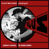 203: Jeremy Cheung(Hong Kong) DJ Mix