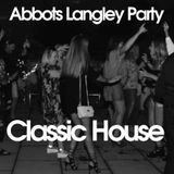 Abbots Langley Party - Classic House