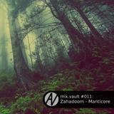 mix.vault #011: Zahadoom - Manticore