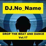 DJ.No_Name-Drop The Beat And Dance Vol.17 2015-06-10