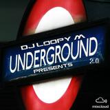 DJ Loopy M Presents : Underground 2.0