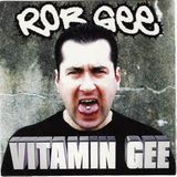 Rob Gee - Vitamin Gee