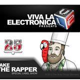 Viva la Electronica pres Jake The Rapper