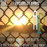 Aiko & Aegean Lounge Radio Present DJ Kwame Guest Session