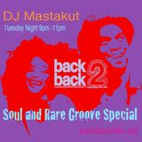 Very Best of Soul and Rare Groove Special: DJ Mastakut Show on Back2Backfm.net 2017.12.19