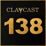 CLAPCAST #138