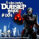 Fu King Heavy Dubstep Inside #004 - Skyloox (Radio Declic FM)