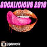 WhiteBoy presents.... Socalicious 2019