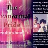 The Paranormal Pride with guest Jerome Minks- 2-22-16