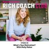 RCC 8: What's Your Motivation? With Molly Mahar