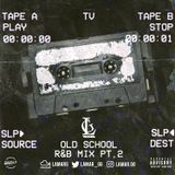 @LamarG - Old School R&B Mix Pt. 2