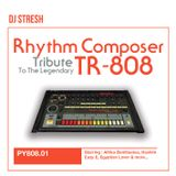Dj Stresh - Rhythm Composer Mixtape (Tribute to the Tr-808)