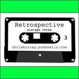 Retrospective mixtape 3