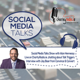 Social Media Talks Show with Alan Hennessy and Guest  Jay Baer from Convince & Convert
