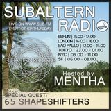 Mentha + Special Guest: 65 Shapeshifters - Subaltern Radio 12/05/2016 SUB FM