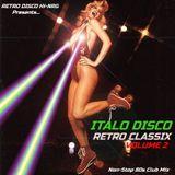 ITALO DISCO RETRO CLASSIX VOL.2 (Non-Stop 80s Hits Mix) Various Artists