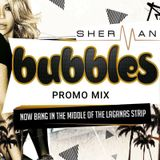 Bubbles Club Zante Promo Mix with DJ Sherman