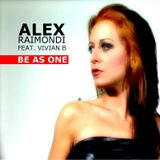 Alex Raimondi feat. Vivian B - Be As One (Frenk Dj & Joe Maker Remix)